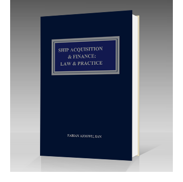 Ship Acquisition and Finance_Law Practice
